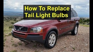 How to replace the tail light bulbs in the P2 Volvo XC90. Brake, reverse, turn signal, etc. - VOTD