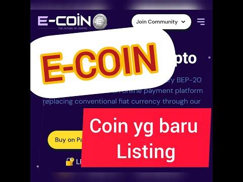 E-coin Token //recomendasi Coin Yang Baru Listing Tetapi Harus Hati Hati