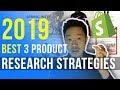 3 Best Product Research Strategies 2019 Drop shipping Shopify