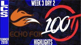 FOX vs 100 Highlights | LCS Summer 2019 Week 3 Day 2 | Echo Fox  vs 100 Thieves