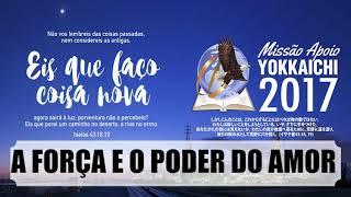 Culto de Domingo / 17-Setembro-2017 / A Força e o Poder do Amor (Audio) / Pr. Claudir Machado