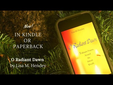 O Radiant Dawn Family Advent Devotional Now in Paperback & Kindle!