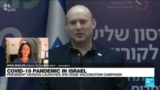 Israel launches Covid booster shot campaign for over 60s • FRANCE 24 English