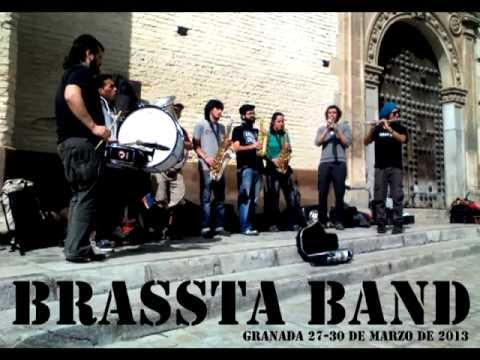 BRASSTA BAND - Granada 27-30 de marzo de 2013 - YouTube