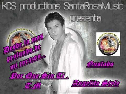 Angelito Style - porque sin ti romantic style 2011 .