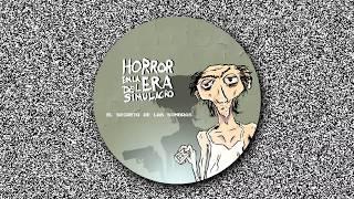 Horror en la Era del Simulacro -  El secreto de las sombras