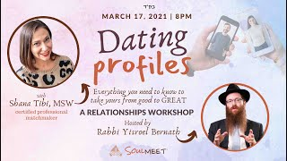 Dating Profiles | A Relationships Workshop with Shana Tibi & Rabbi Bernath
