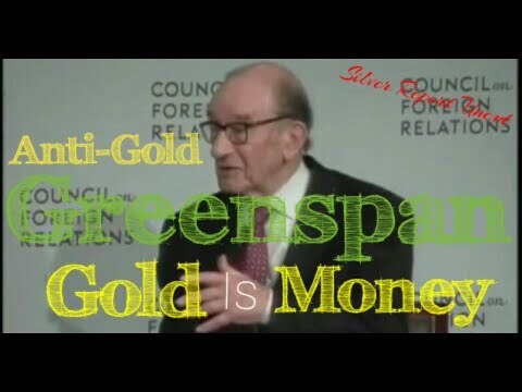 Alan Greenspan Gold and Silver Is Money Superior To All Fiat Money Including The Dollar!