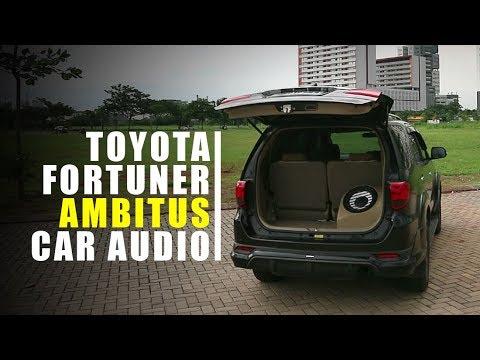 Modifikasi Audio : Toyota Fortuner Sound Quality - LEGATO Bandung (Ambitus Car Audio)