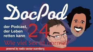 Der DocPod - Folge 24 - Wie viel Sex ist normal?