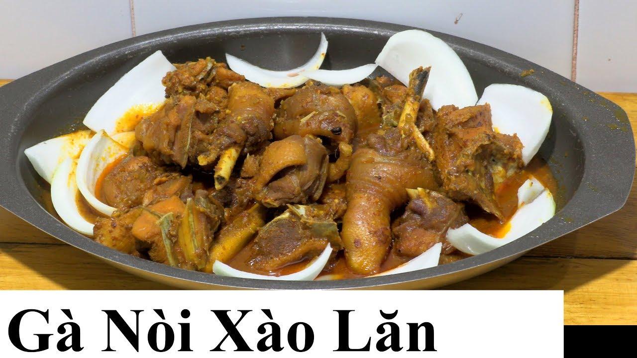 cách làm GÀ ĐÁ XÀO LĂN món ngon miền Tây …. vietnam food chicken curry