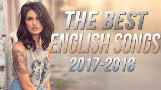 Gambar cover Best English Songs 2017-2018 Hits, New Songs Playlist The Best English Love Songs Colection HD