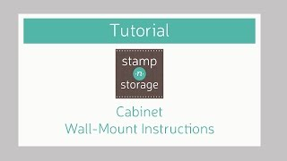 Stamp-n-storage Cabinet Wall Mount Instructions