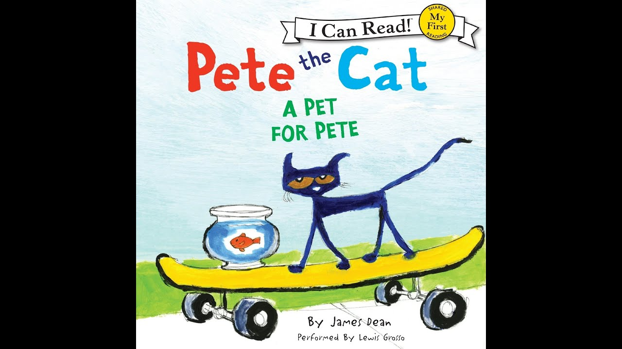 pete the cat a pet for pete read aloud along story book for children