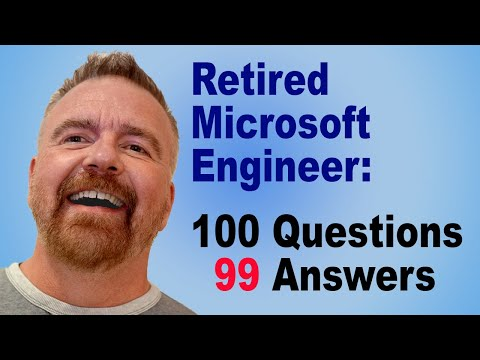 We asked a Retired Microsoft Windows Engineer 100 Questions!  Why oh Why?  Find out!