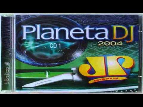 Planeta DJ 2004 (CD 1)