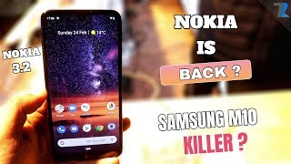 Nokia 3.2 Hands On & First Impressions | Samsung Galaxy M10 Ko TAKKAR??