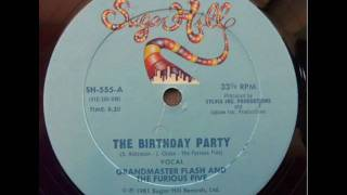Grandmaster Flash THE BIRTHDAY PARTY RAP (1981) (GF and the Furious Five