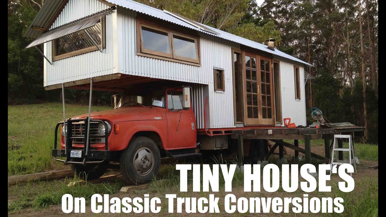 Tiny Houses Built Atop Classic Farm Trucks In Australia
