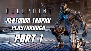 HELLPOINT - Platinum Trophy Playthrough Part 1 - Gun/Magic/Dex Build (PS4 PRO)