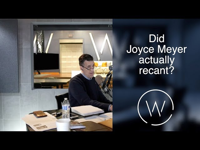 Did Joyce Meyer actually recant?