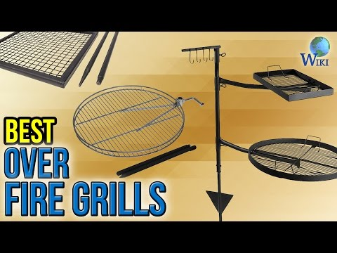 10 Best Over Fire Grills 2017