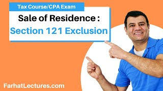 Sale of Residence   Section 121 Exclusion   Income Tax Course   CPA  Exam Regulation   TCJA 2017