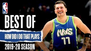 How Did I Do That Plays | 2019-20 NBA Season