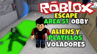 ALIENS AND FLYING PLATES! ROBLOX: ESCAPE AREA 51 OBBY!