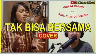 Gambar cover [Cover] Tak Bisa Bersama - Vidi Aldiano feat. Prilly Latuconsina