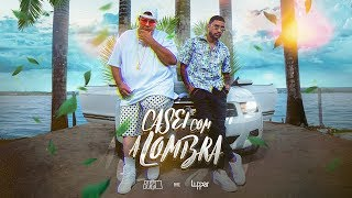 Casei com a Lombra - Bozzó ft. Lupper (Official Music Video)