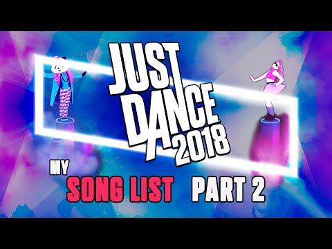 Just Dance 2018 - My Song List (Part 2)