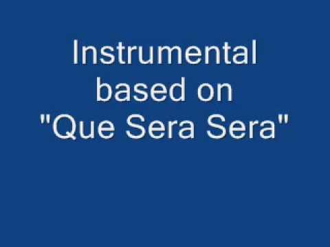 Que Sera Sera (Instrumental)