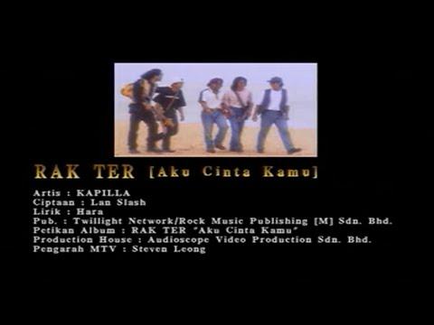 Kapilla-Rak Ter(Aku Cinta Kamu)[Official MV]