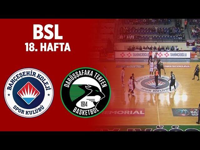 BSL 18. Hafta Özet | Bahçeşehir Koleji 92-85 Darüşşafaka Tekfen