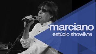 Marciano no Estúdio Showlivre - Apresentação na íntegra