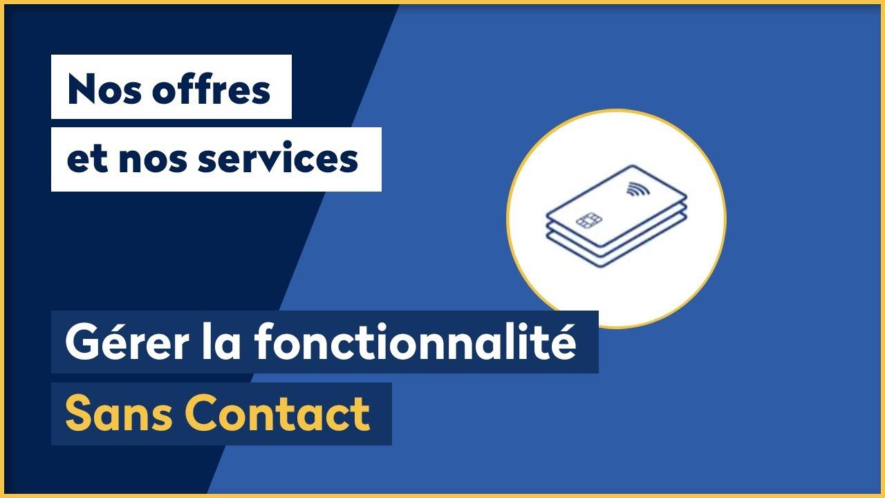 Comment Gerer La Fonctionnalite Sans Contact La Banque Postale