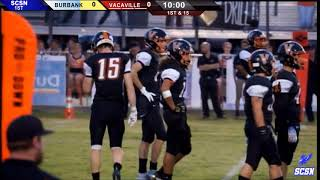 Burbank vs. Vacaville. High School Football.  8-31-18