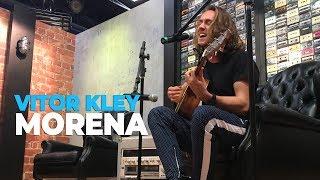 Baixar Vitor Kley - Morena (acústico) @ Mix FM