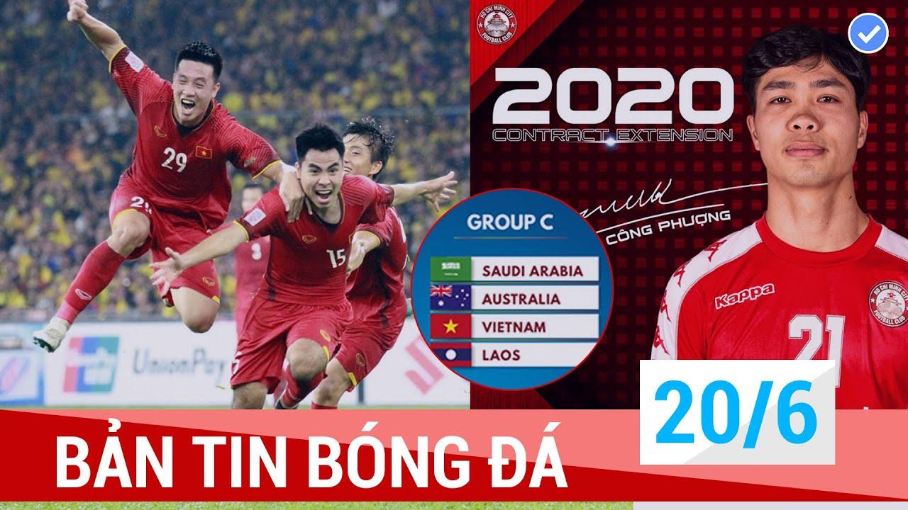 Tin Bóng Đá 20/6 | NÓNG: Việt Nam ko được đăng cai AFF 2020; Công Phượng ở lại TP.HCM, không về HAGL