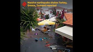 Massive earthquake shakes Turkey, Greece, Tsunami reported