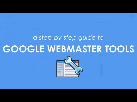 Google Webmaster Tools: A Step-By-Step Guide to Using & Bene