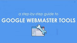 Google Webmaster Tools: A Step-By-Step Guide to Using & Benefiting From The Google Search Console