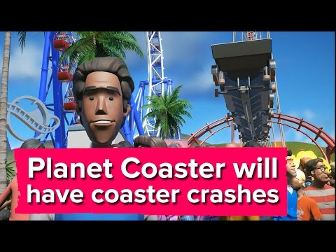 Planet Coaster will have coaster crashes