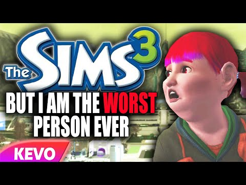 Sims 3 But I Am The Worst Person Ever