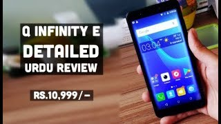 QMobile Q Infinity E Detailed Urdu Review (Rs.10,999/-) | Smartphone Reviews by Phoneworld