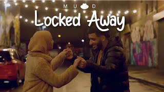MUAD X ZAYAAN - LOCKED AWAY (FATHER & DAUGHTER COVER)