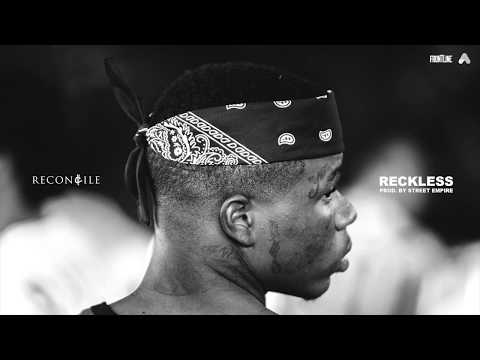 Reconcile - Reckless (Prod by Street Empire) [AUDIO]
