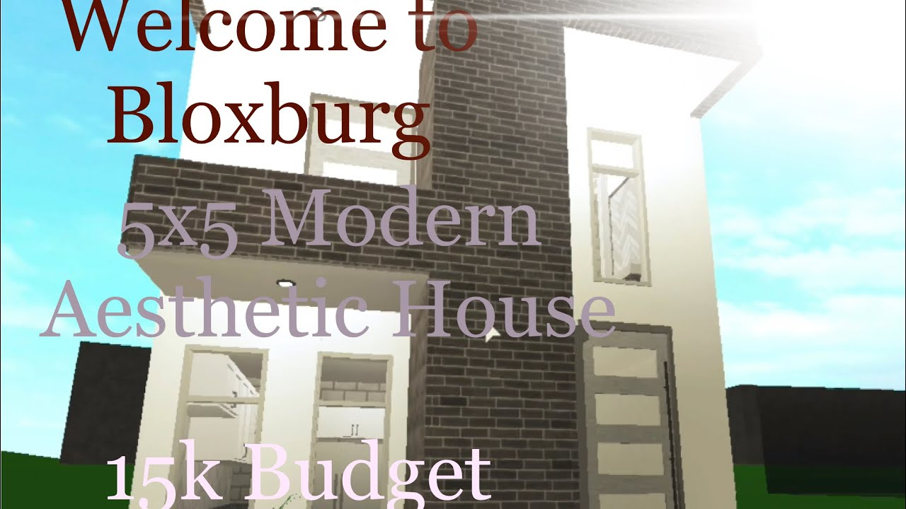 Roblox Welcome To Bloxburg 5x5 Modern Aesthetic House