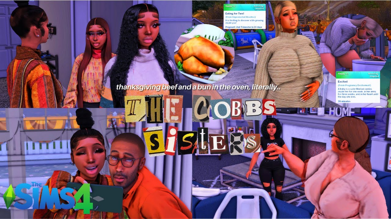 Download THANKSGIVING BEEF + A BUN IN THE OVEN..? | THE COBBS SISTERS S3E5 | SIMS 4 LP